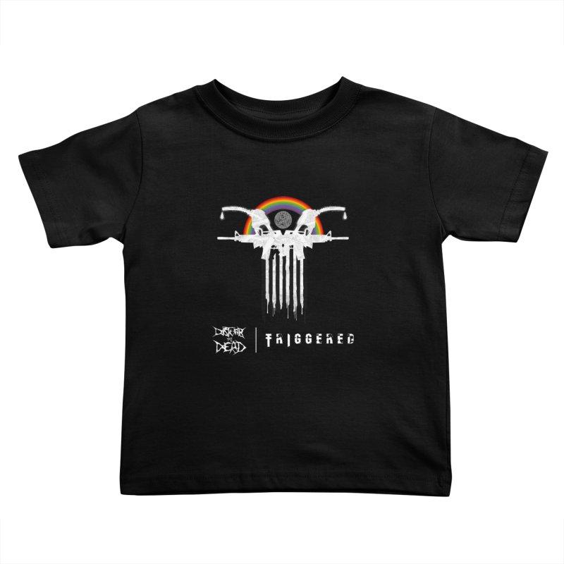 Triggered Kids Toddler T-Shirt by disturbthedead's Artist Shop