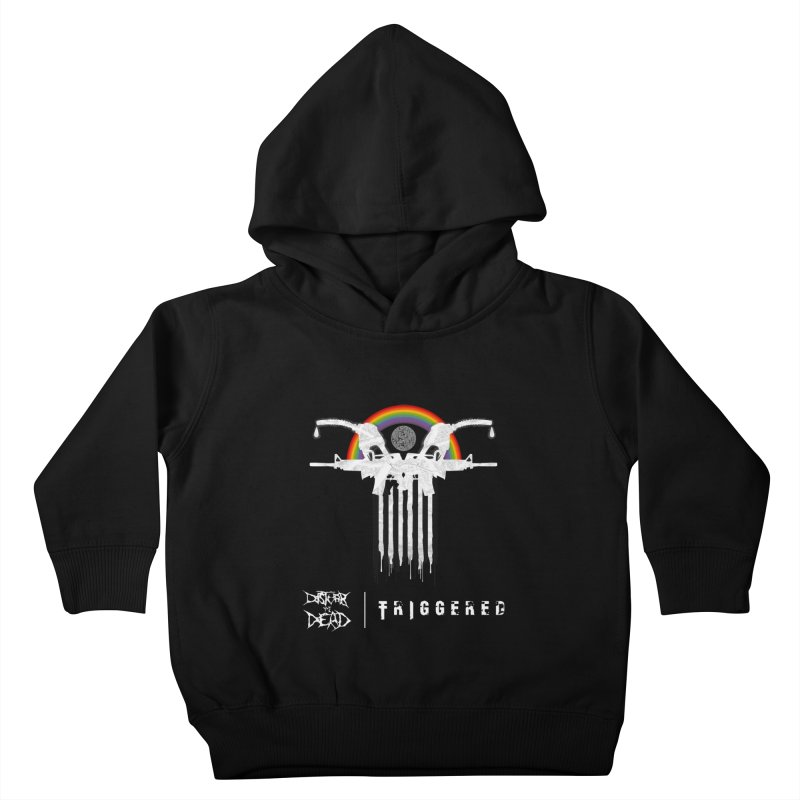 Triggered Kids Toddler Pullover Hoody by disturbthedead's Artist Shop