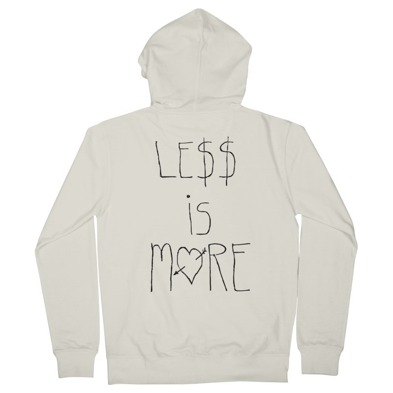 Le$$ is More Women's Zip-Up Hoody by divinedesign's Artist Shop