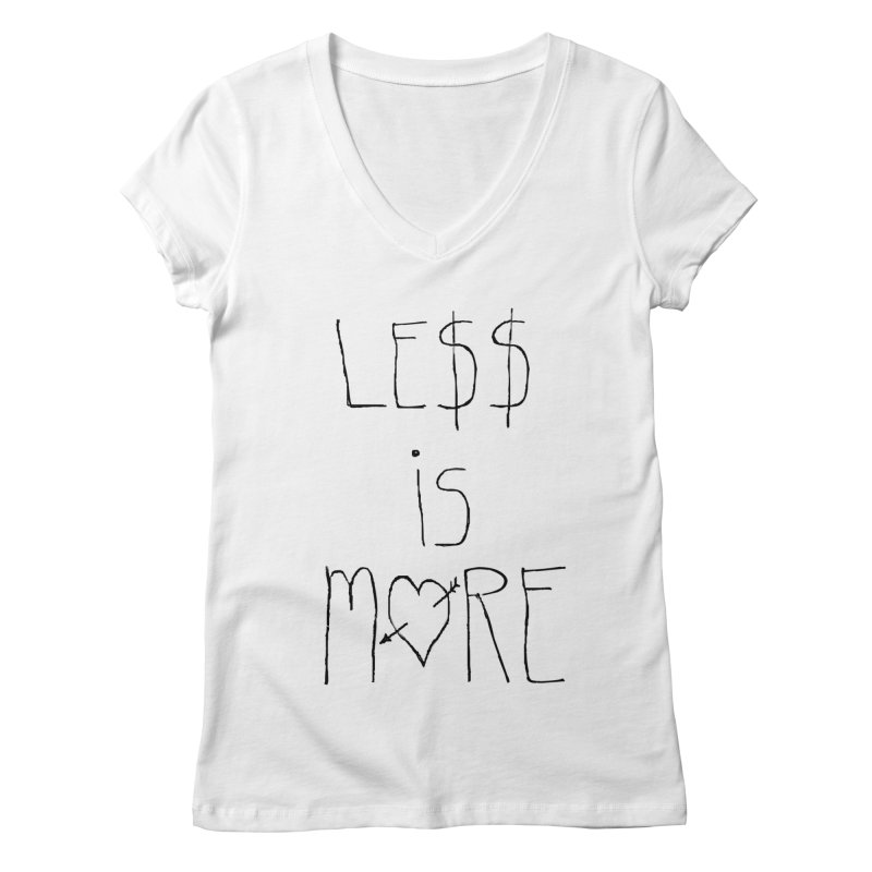 Le$$ is More Women's V-Neck by divinedesign's Artist Shop