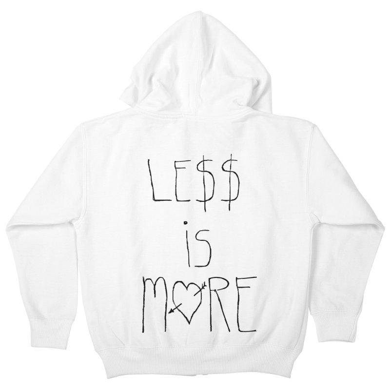 Le$$ is More Kids Zip-Up Hoody by divinedesign's Artist Shop