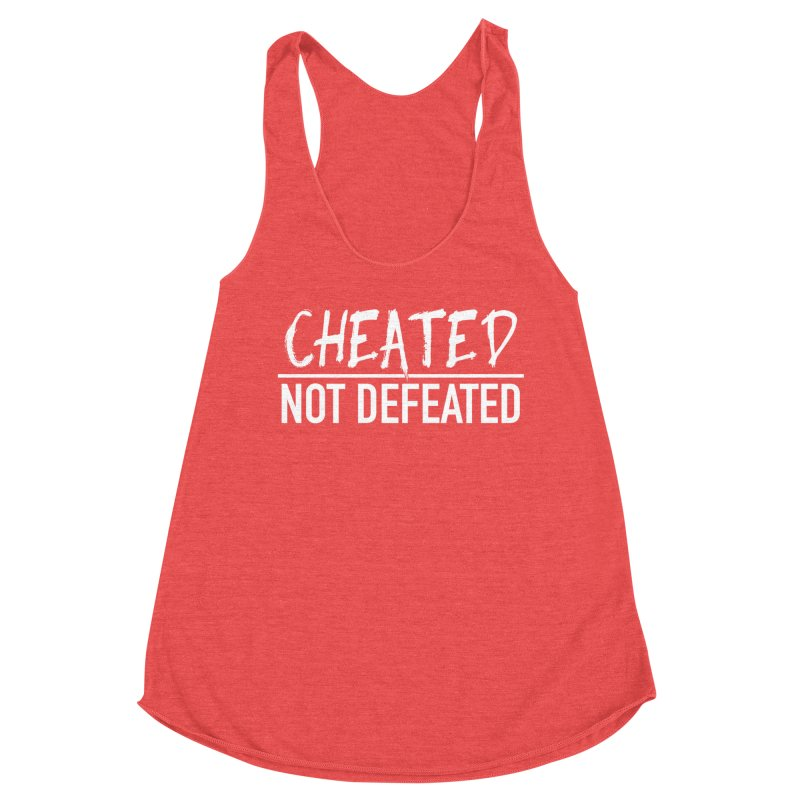Cheated Not Defeated - White Logo Women's Tank by