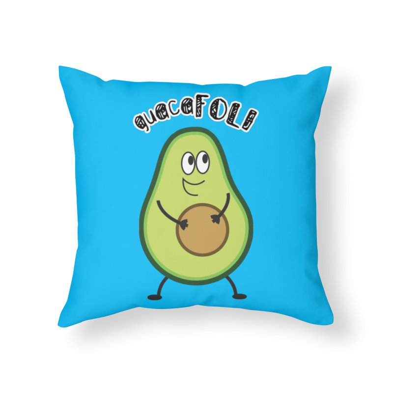 guacaFOLI Home Throw Pillow by DJEMBEFOLEY Shop