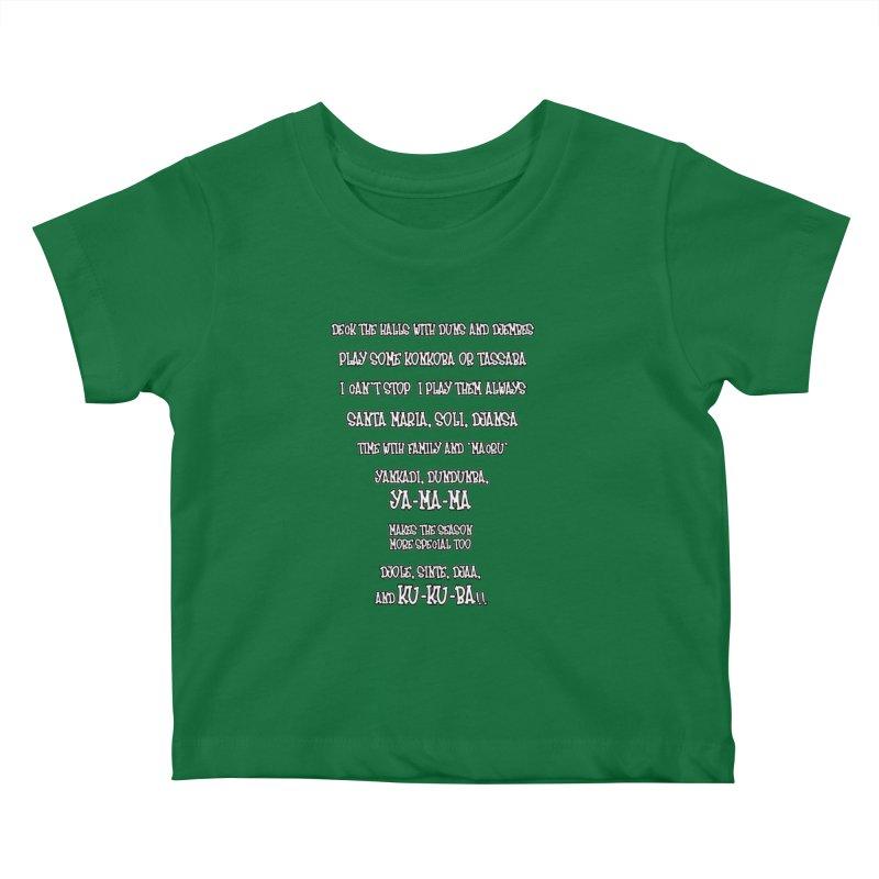 LIMITED EDITION!  Djembe Djingle! Kids Baby T-Shirt by DJEMBEFOLEY Shop