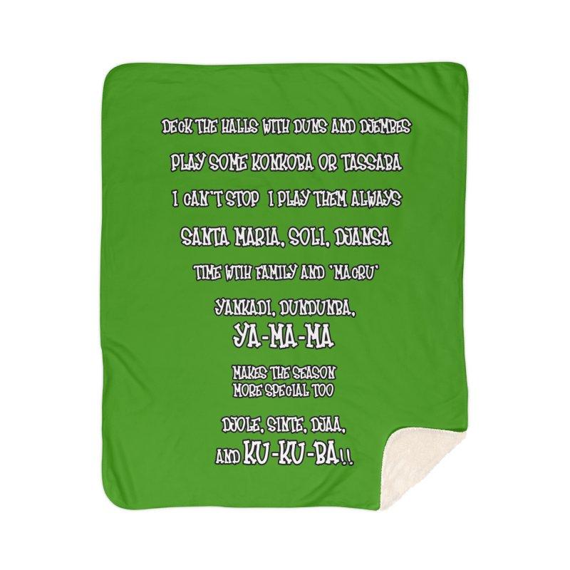 LIMITED EDITION!  Djembe Djingle! Home Sherpa Blanket Blanket by DJEMBEFOLEY Shop
