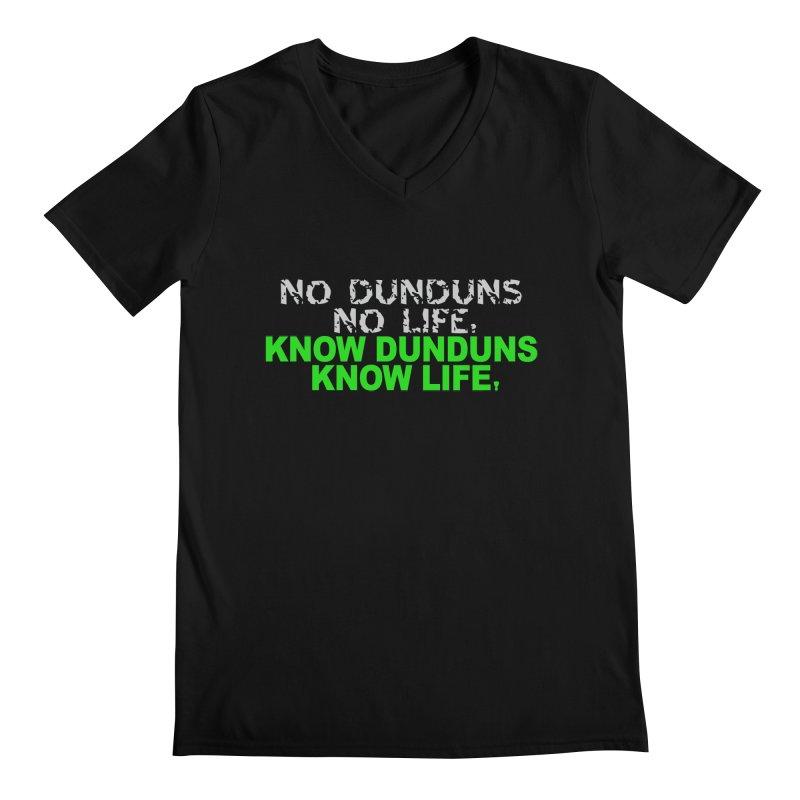 Know Dunduns, Know Life Men's Regular V-Neck by DJEMBEFOLEY Shop