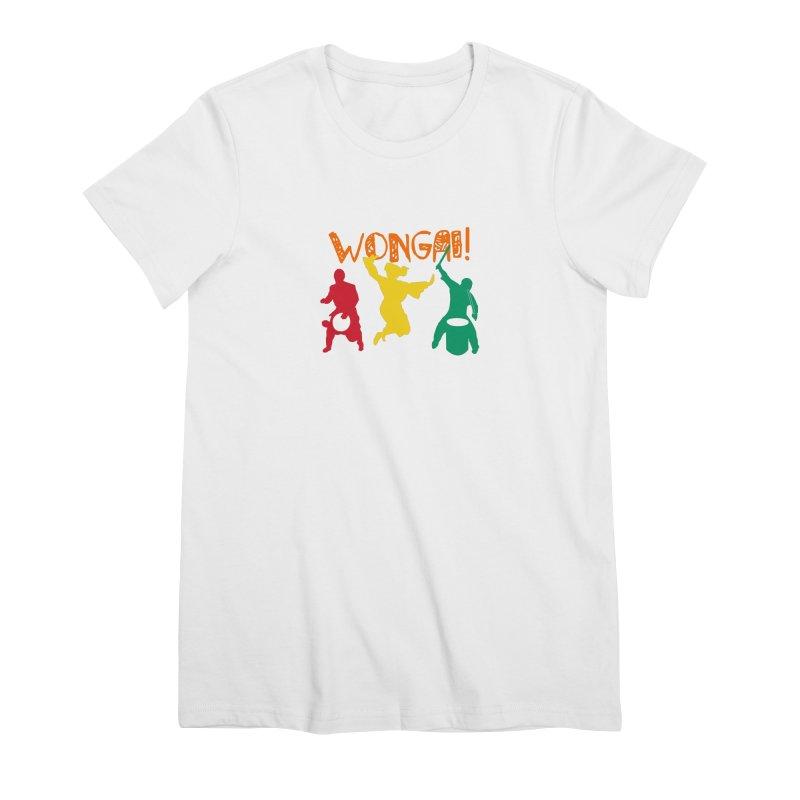 Wongai! Women's Premium T-Shirt by DJEMBEFOLEY Shop
