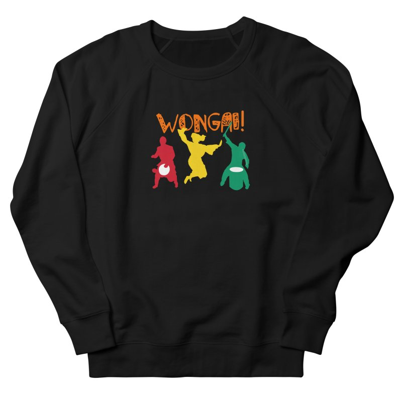 Wongai! Women's French Terry Sweatshirt by DJEMBEFOLEY Shop