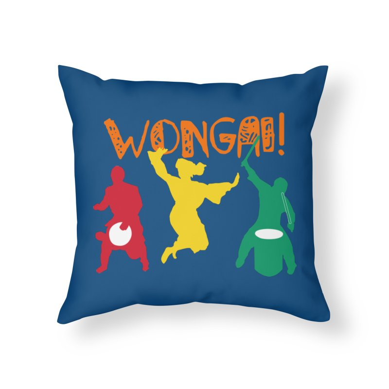 Wongai! Home Throw Pillow by DJEMBEFOLEY Shop