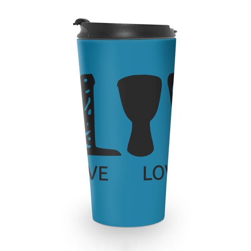 Live・Love・Drum Accessories Travel Mug by DJEMBEFOLEY Shop