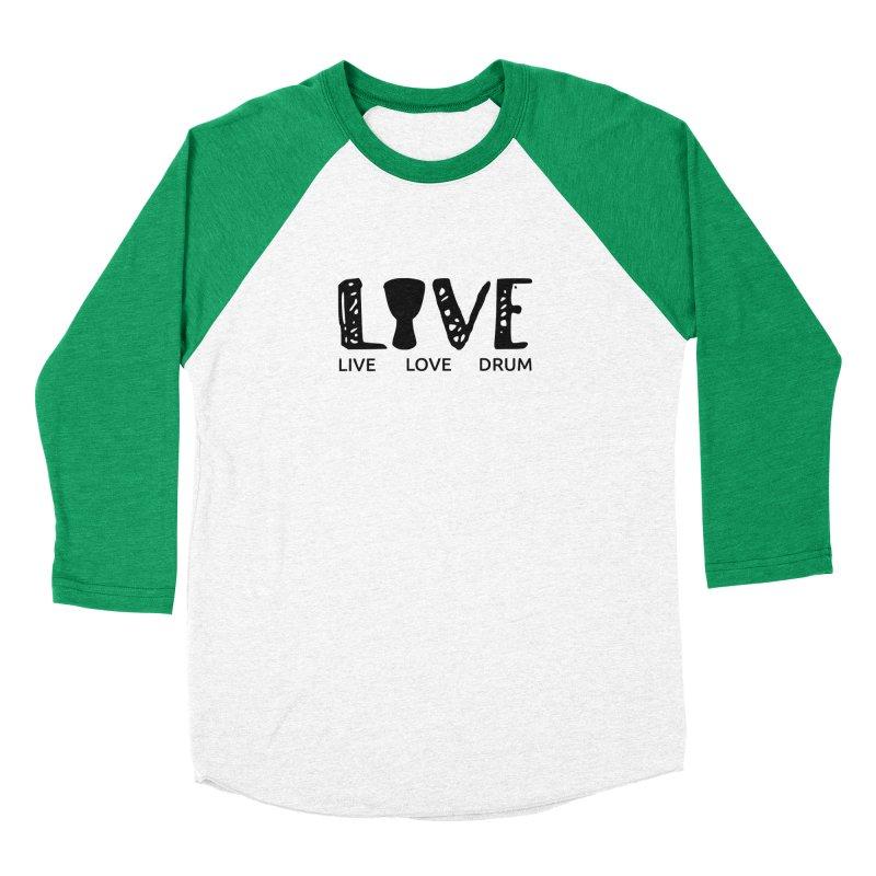 Live・Love・Drum Men's Baseball Triblend Longsleeve T-Shirt by DJEMBEFOLEY Shop