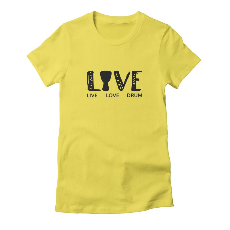 Live・Love・Drum Women's T-Shirt by DJEMBEFOLEY Shop