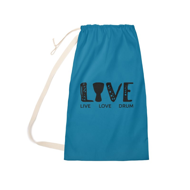 Live・Love・Drum Accessories Laundry Bag Bag by DJEMBEFOLEY Shop
