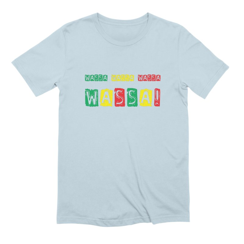 Wassa Wassa! Men's Extra Soft T-Shirt by DJEMBEFOLEY Shop