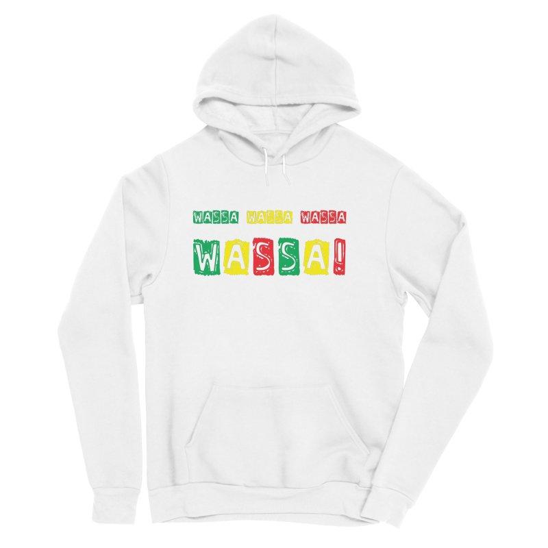 Wassa Wassa! Men's Sponge Fleece Pullover Hoody by DJEMBEFOLEY Shop
