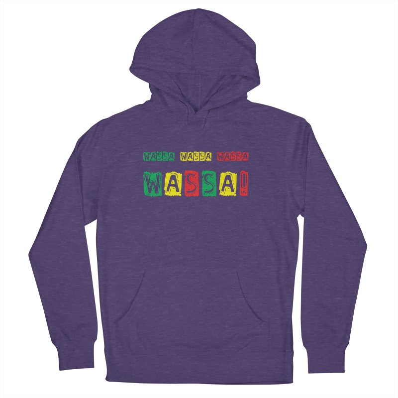 Wassa Wassa! Men's French Terry Pullover Hoody by DJEMBEFOLEY Shop