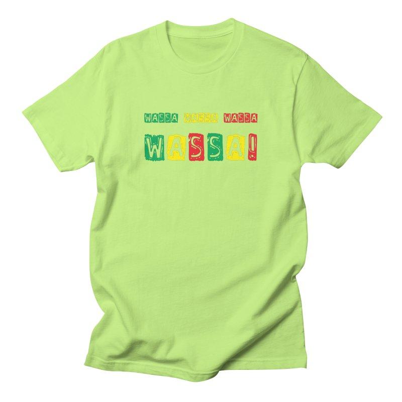 Wassa Wassa! Women's Regular Unisex T-Shirt by DJEMBEFOLEY Shop