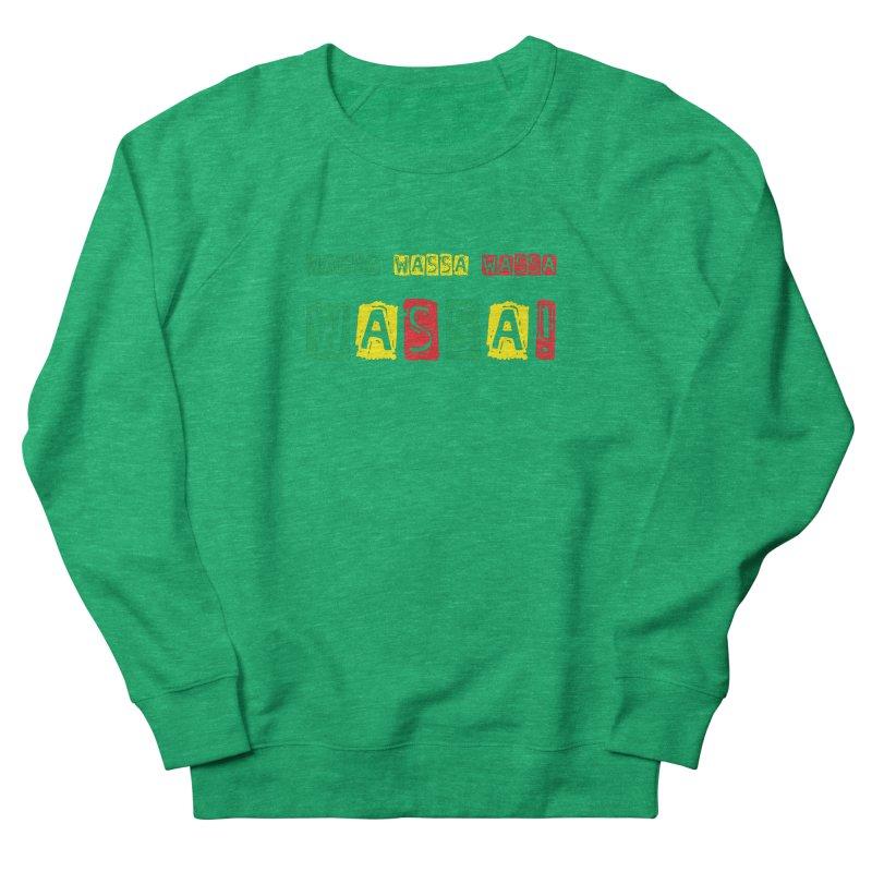 Wassa Wassa! Women's Sweatshirt by DJEMBEFOLEY Shop