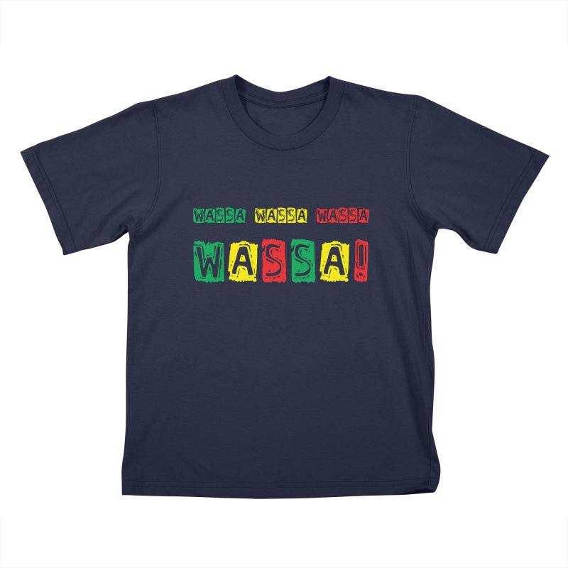 Wassa Wassa! Kids T-Shirt by DJEMBEFOLEY Shop
