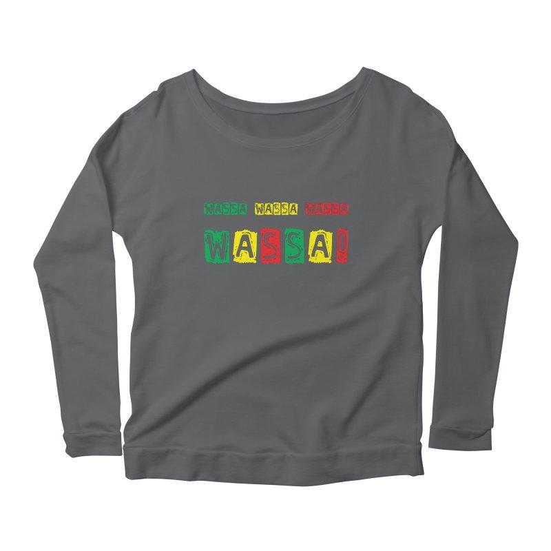 Wassa Wassa! Women's Longsleeve T-Shirt by DJEMBEFOLEY Shop