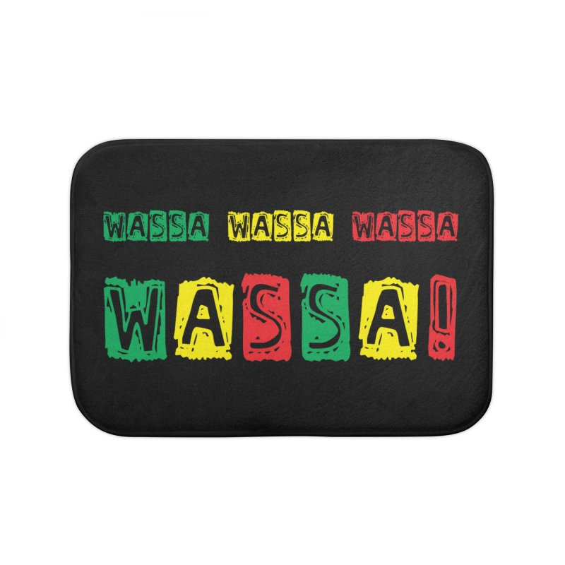 Wassa Wassa! Home Bath Mat by DJEMBEFOLEY Shop