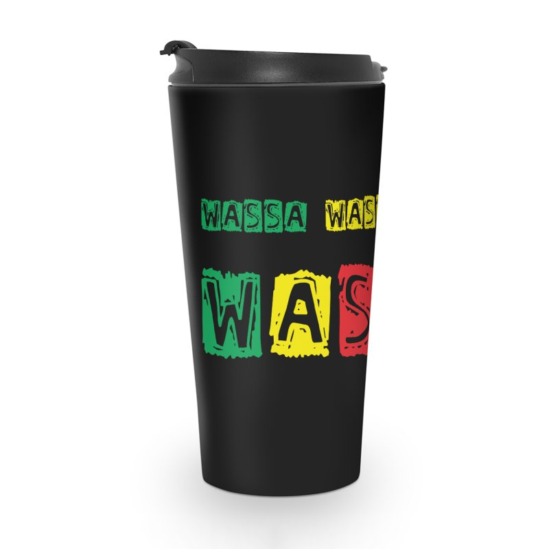 Wassa Wassa! Accessories Travel Mug by DJEMBEFOLEY Shop