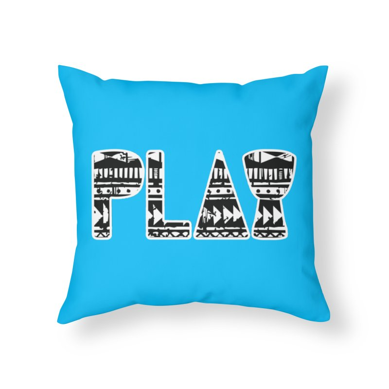 PLAY Home Throw Pillow by DJEMBEFOLEY Shop