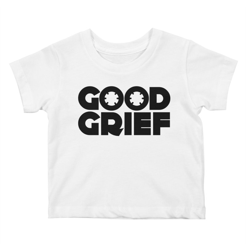DJ Good Grief - Basic White T-Shirt Kids Baby T-Shirt by World Of Goodness