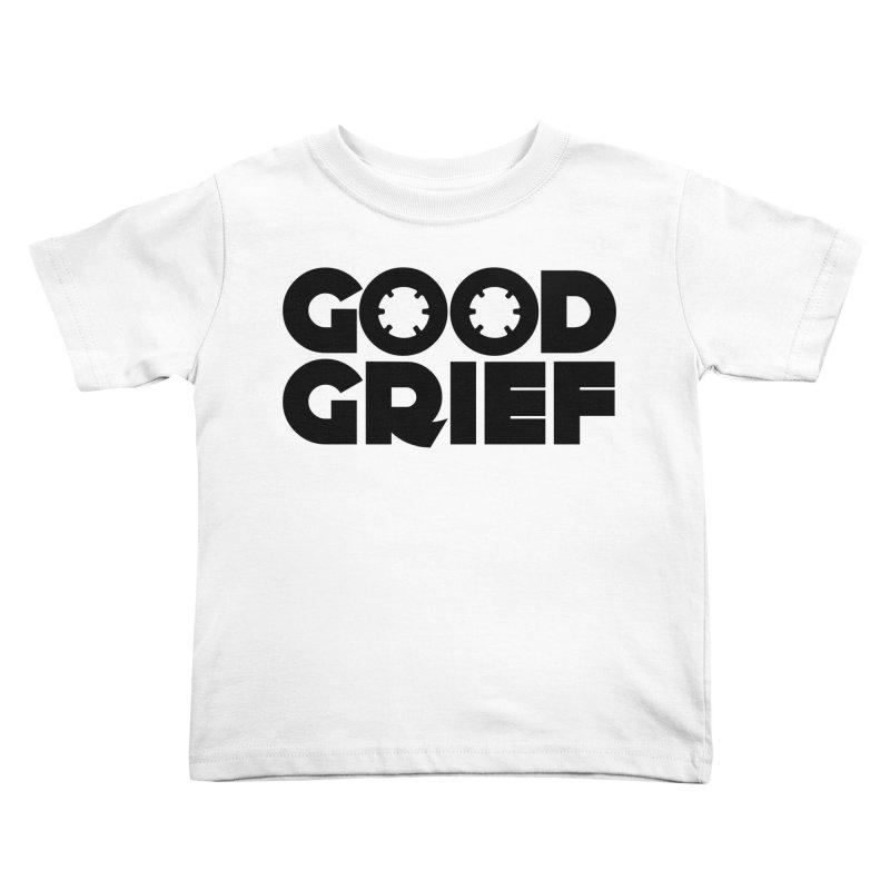 DJ Good Grief - Basic White T-Shirt Kids Toddler T-Shirt by World Of Goodness
