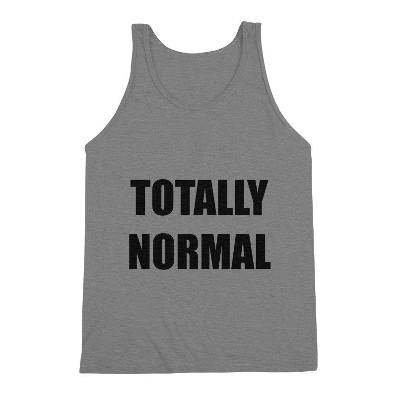 Totally Normal Merch Men's Tank by DJ Harrison Ripps