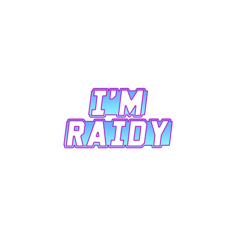 I'm Raidy Men's T-Shirt by djillusive's Artist Shop