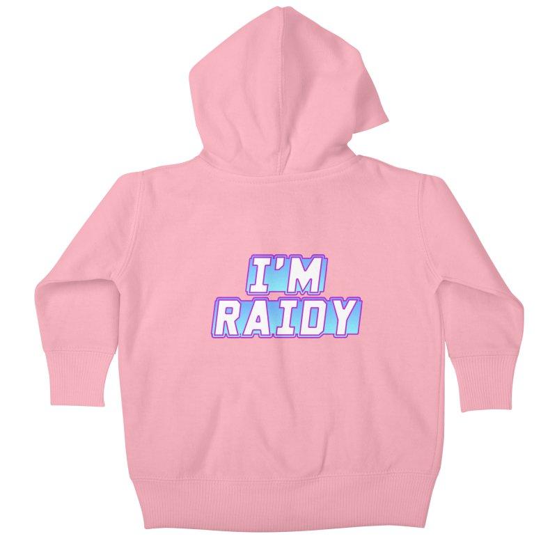 I'm Raidy Kids Baby Zip-Up Hoody by djillusive's Artist Shop
