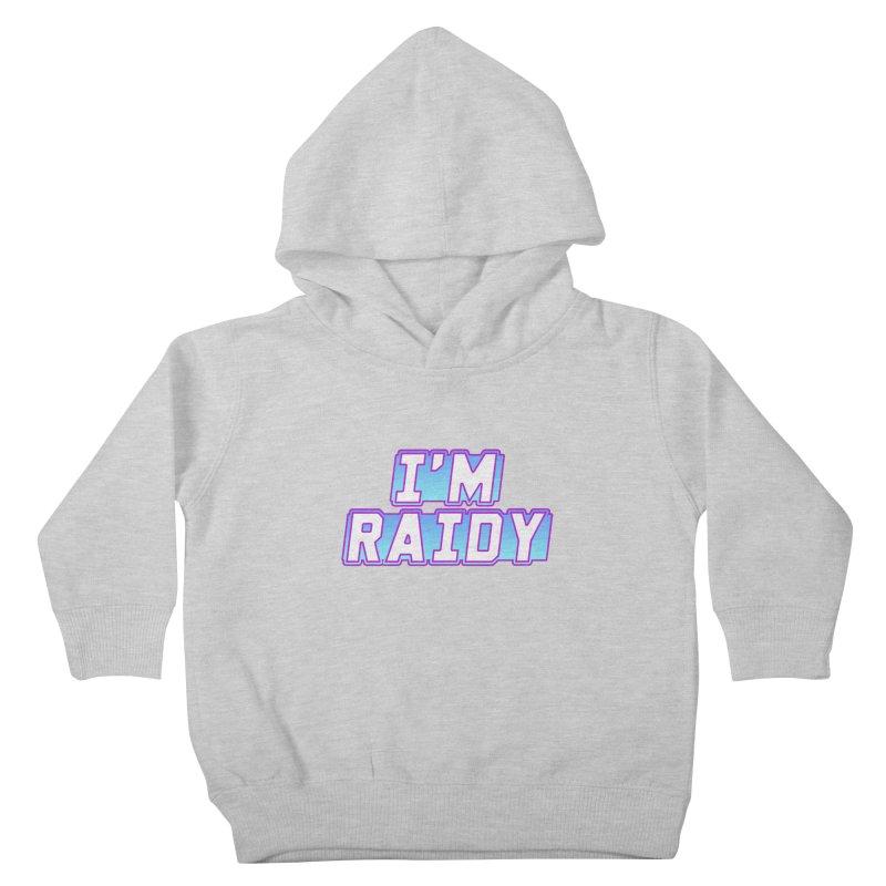 I'm Raidy Kids Toddler Pullover Hoody by djillusive's Artist Shop