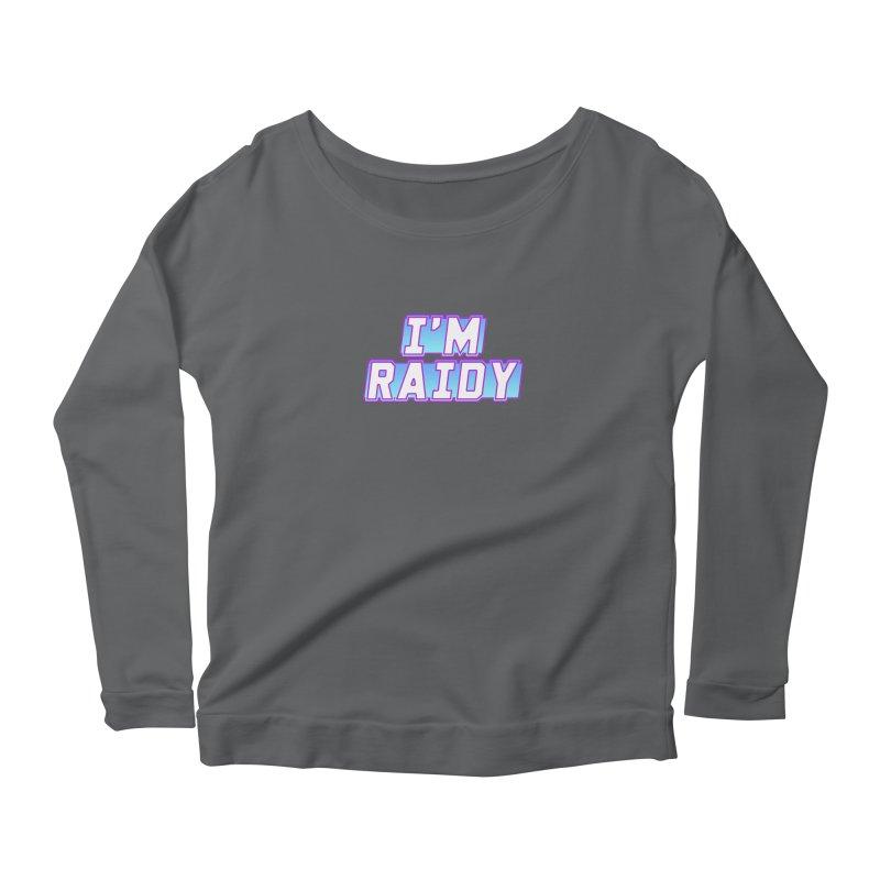 I'm Raidy Women's Longsleeve T-Shirt by djillusive's Artist Shop