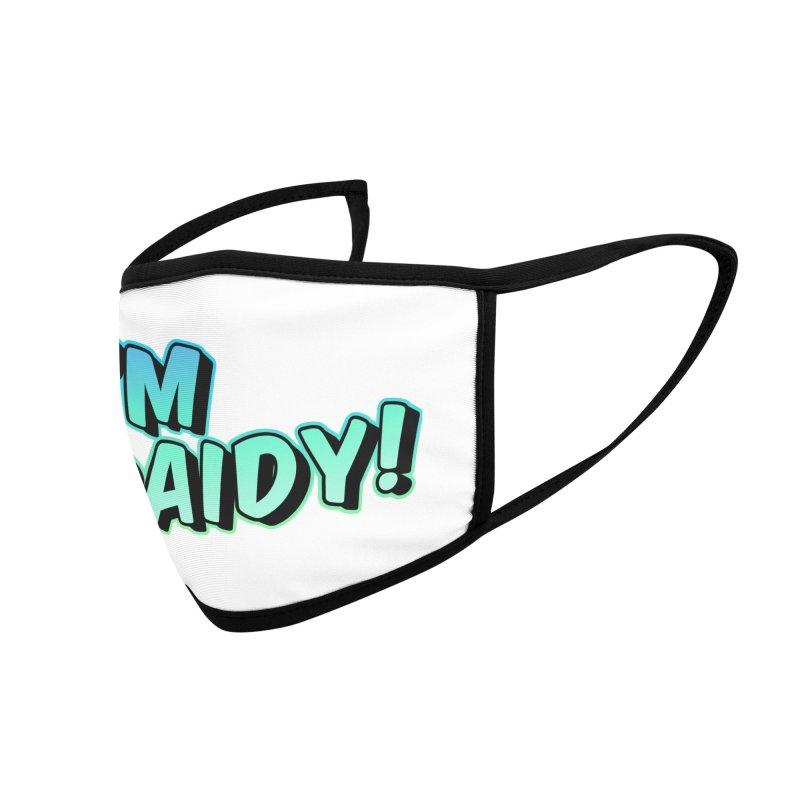 I'm Raidy Version 2 Accessories Face Mask by djillusive's Artist Shop