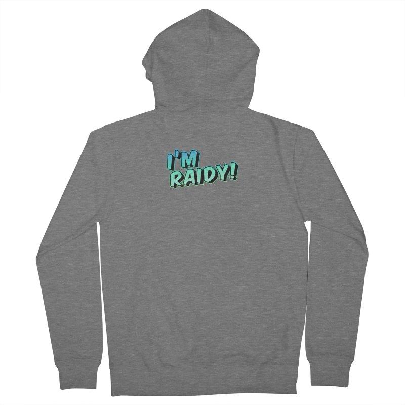 I'm Raidy Version 2 Women's Zip-Up Hoody by djillusive's Artist Shop