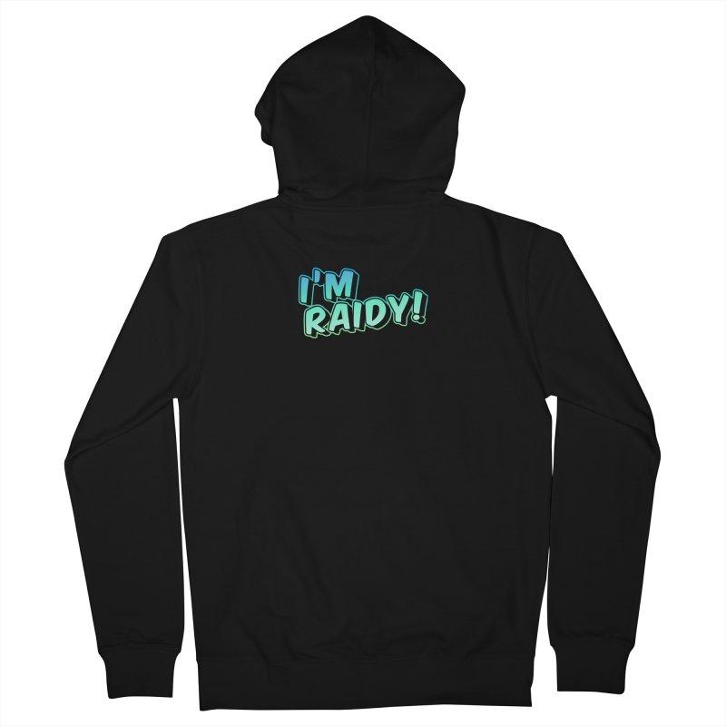 I'm Raidy Version 2 Men's Zip-Up Hoody by djillusive's Artist Shop