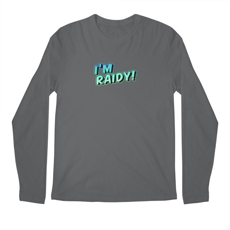 I'm Raidy Version 2 Men's Longsleeve T-Shirt by djillusive's Artist Shop