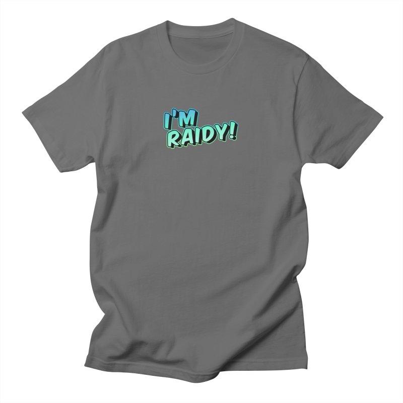 I'm Raidy Version 2 Men's T-Shirt by djillusive's Artist Shop