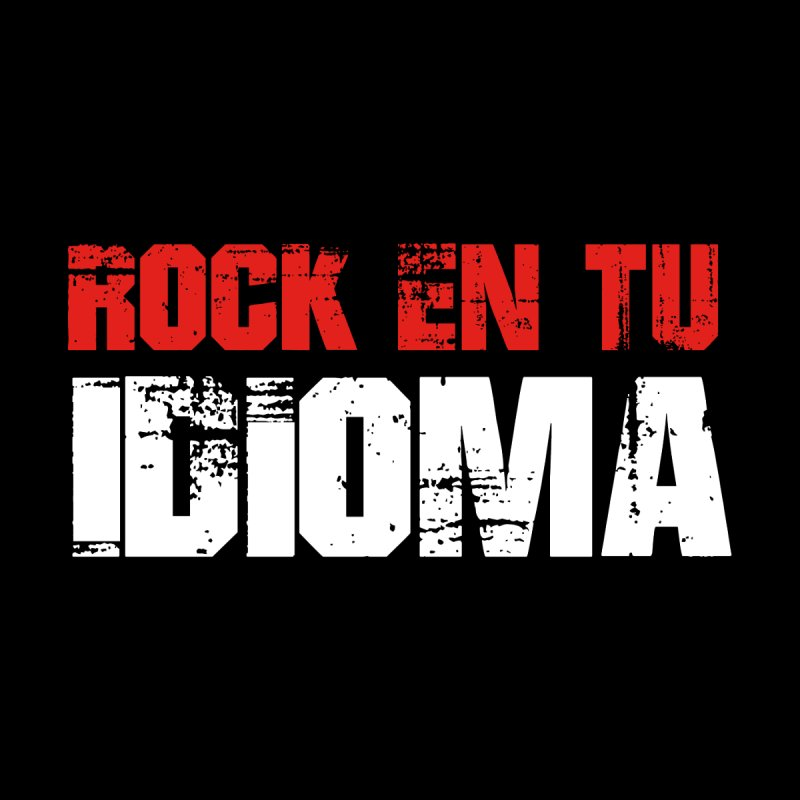 Rock en tu Idioma Men's T-Shirt by djjesseo's Artist Shop