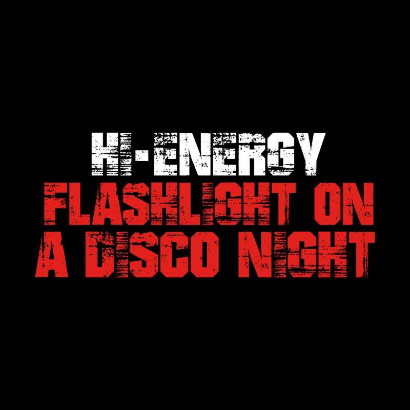 Hi Energy Flashlight On A Disco Night Men's T-Shirt by djjesseo's Artist Shop