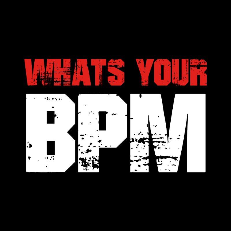 Whats your BPM Men's T-Shirt by djjesseo's Artist Shop