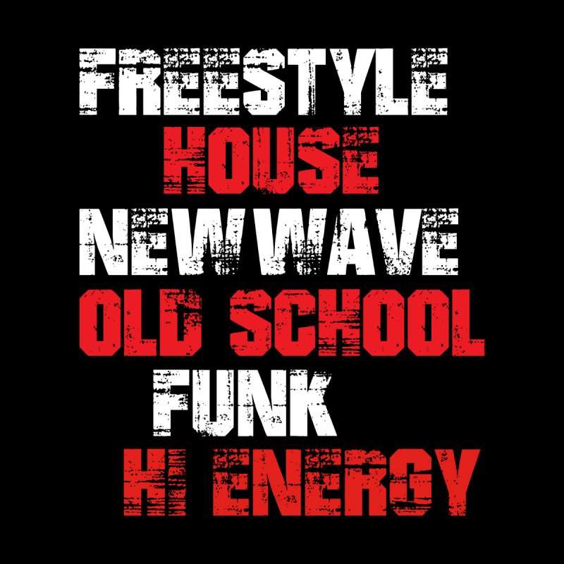 Freestyle House New Wave Old School etc Women's T-Shirt by djjesseo's Artist Shop