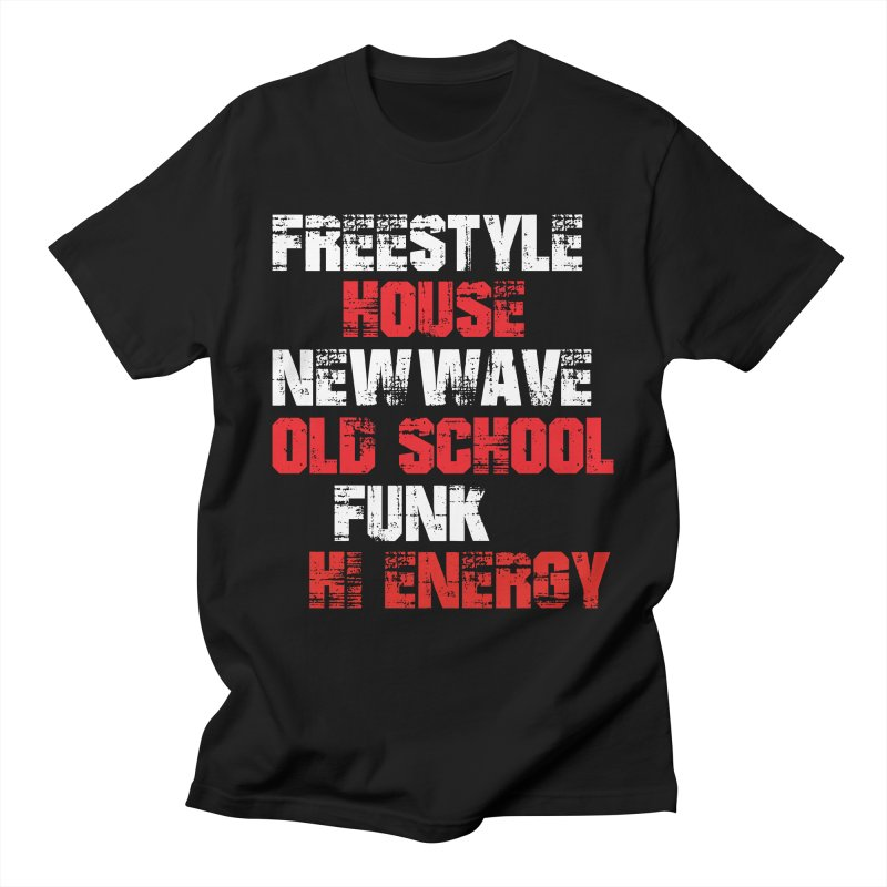 Freestyle House New Wave Old School etc Men's T-Shirt by djjesseo's Artist Shop