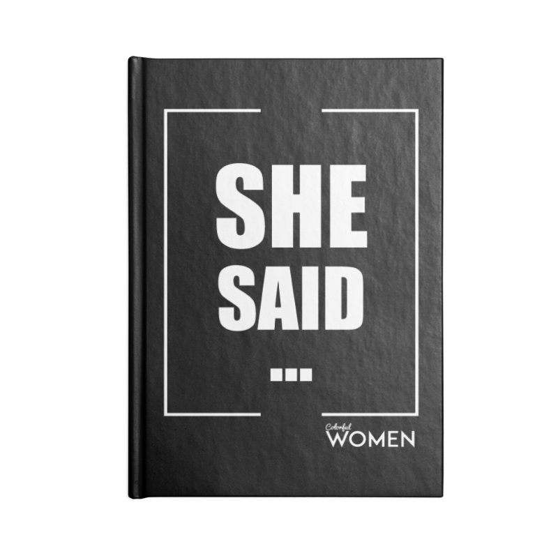 She Said Accessories Lined Journal Notebook by DMJStudio Shop