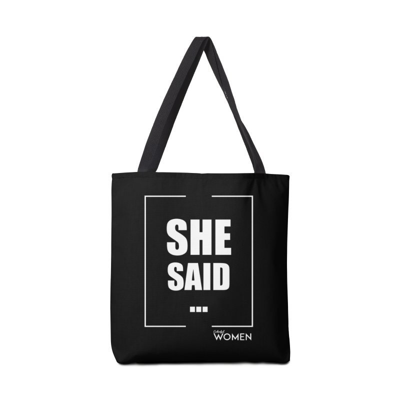 She Said Accessories Tote Bag Bag by DMJStudio Shop