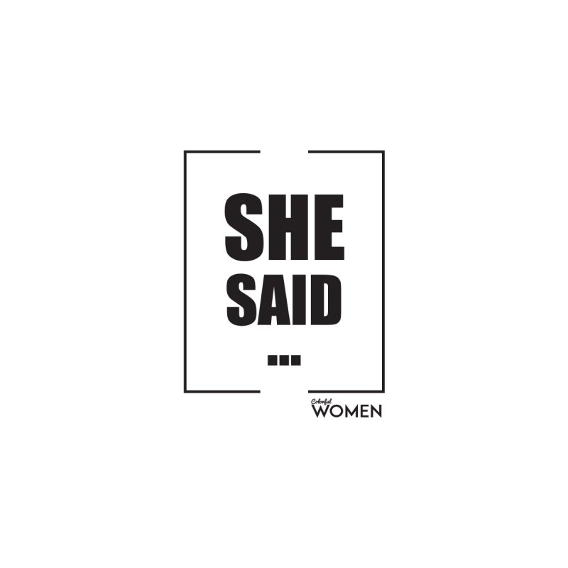 She Said by DMJStudio Shop