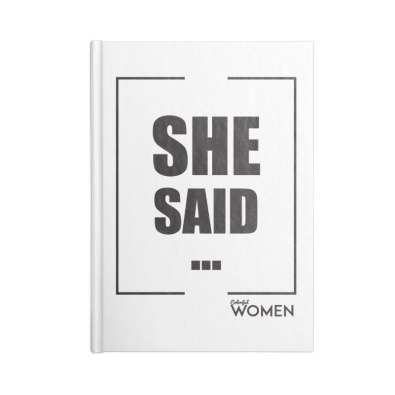 She Said Accessories Blank Journal Notebook by DMJStudio Shop