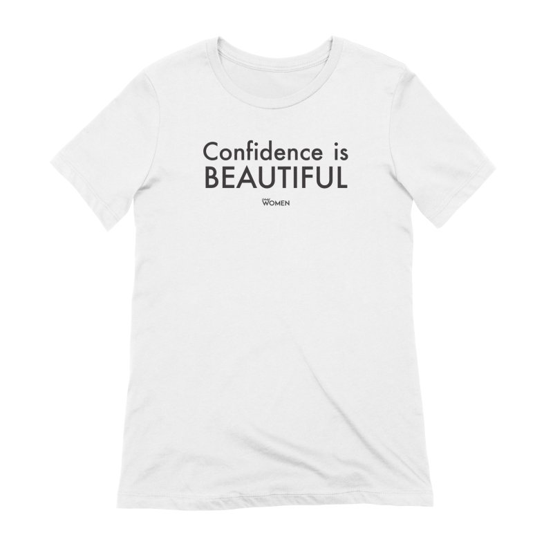 Confidence is Beautiful Women's Extra Soft T-Shirt by DMJStudio Shop