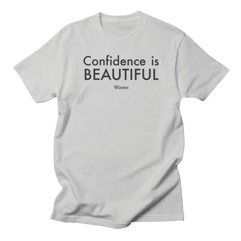 Confidence is Beautiful Men's T-Shirt by DMJStudio Shop